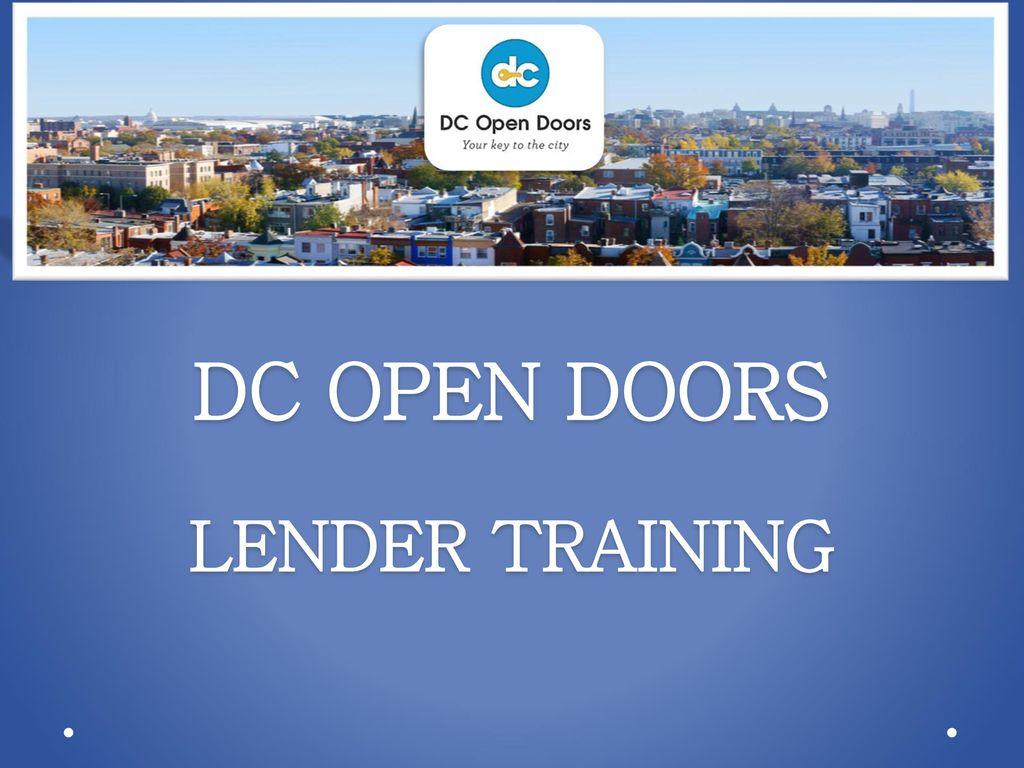 Dc Open Doors Lender Training Ppt Download