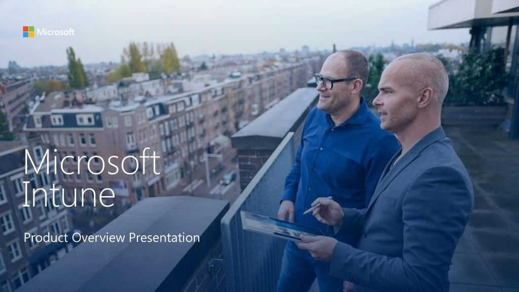 Microsoft Intune Product Overview Presentation