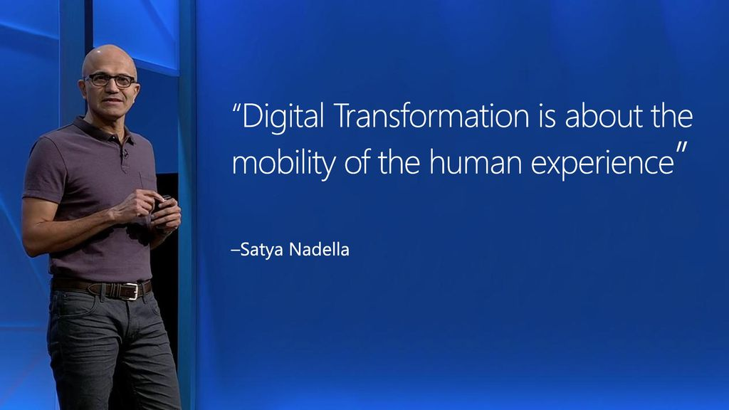 Digital Transformation is about the mobility of the human experience