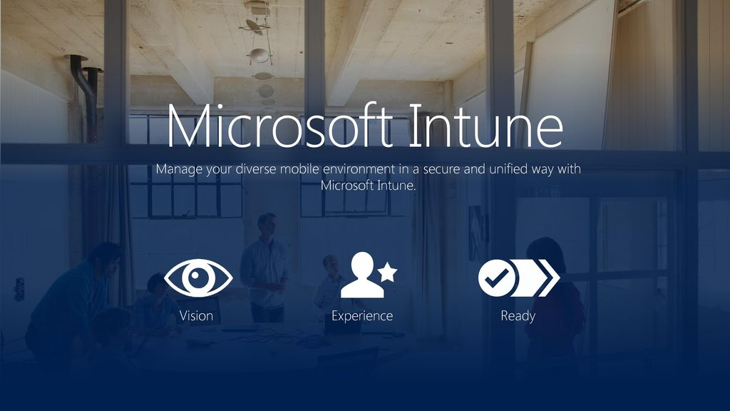 Microsoft Intune Manage your diverse mobile environment in a secure and unified way with Microsoft Intune.
