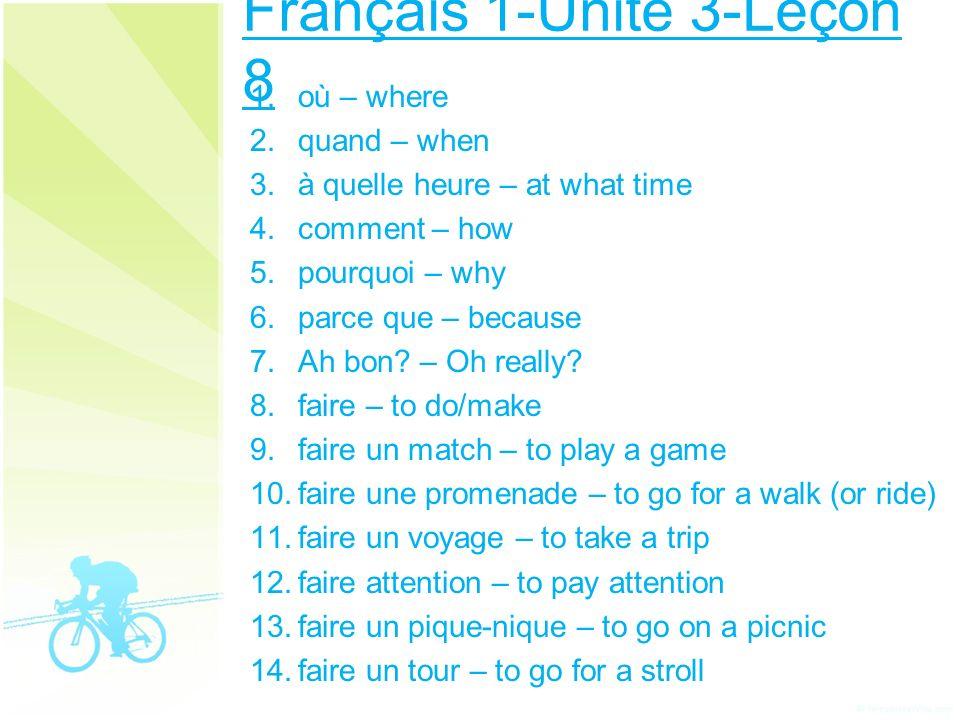 Français 1-Unité 3-Leçon 8