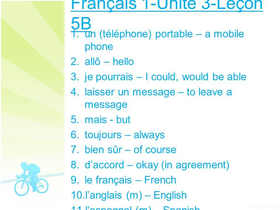 Français 1-Unité 3-Leçon 5B