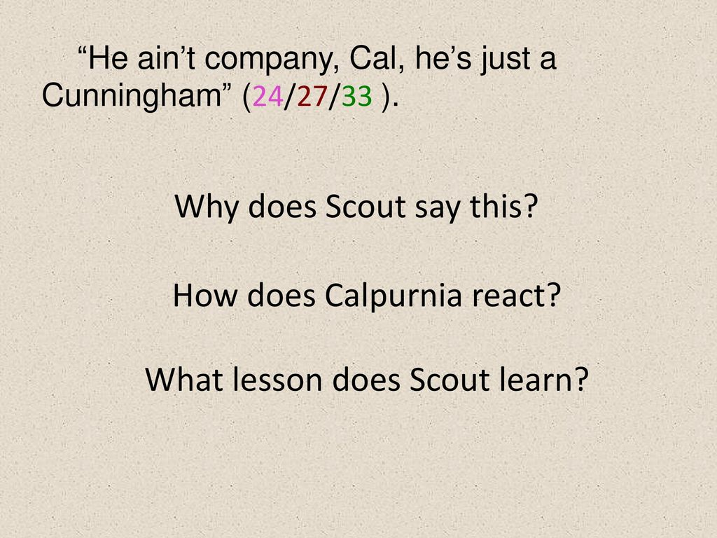 what lessons does scout learn in Free coursework on to kill a mockingbird lessons scout has learned from essayukcom, the uk essays company for essay, dissertation and coursework writing.