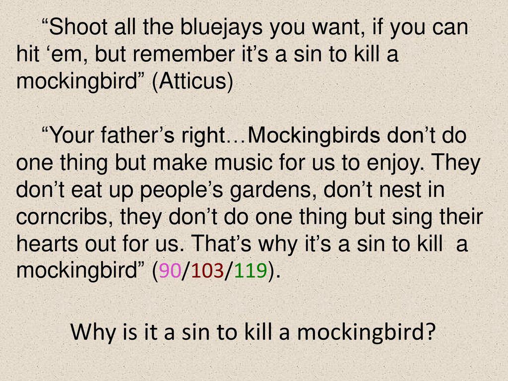 Close reading to kill a mockingbird ppt download why is it a sin to kill a mockingbird biocorpaavc Choice Image