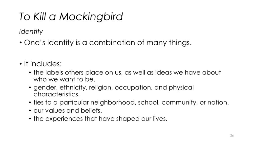 to kill a mockingbird identity Year 10 english: to kill a mockingbird study guide: context, ethics and morality  here you will find information on the book to kill a.