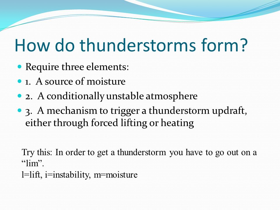 How do thunderstorms form