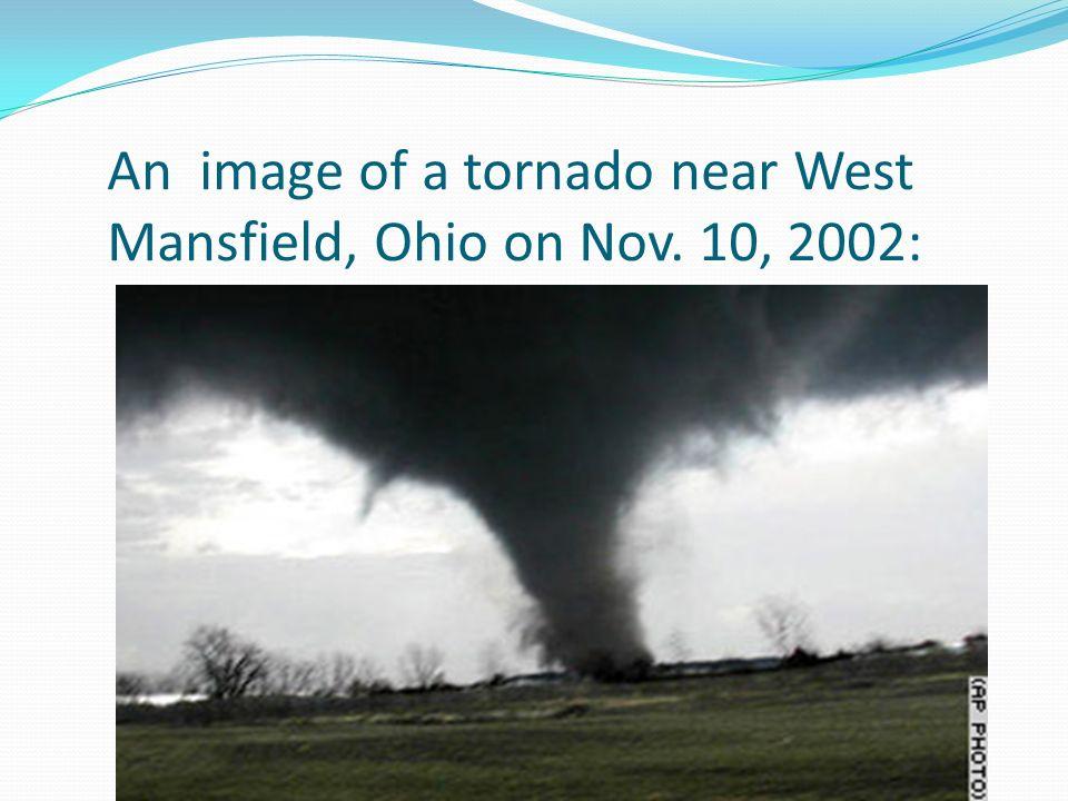 An image of a tornado near West Mansfield, Ohio on Nov. 10, 2002:
