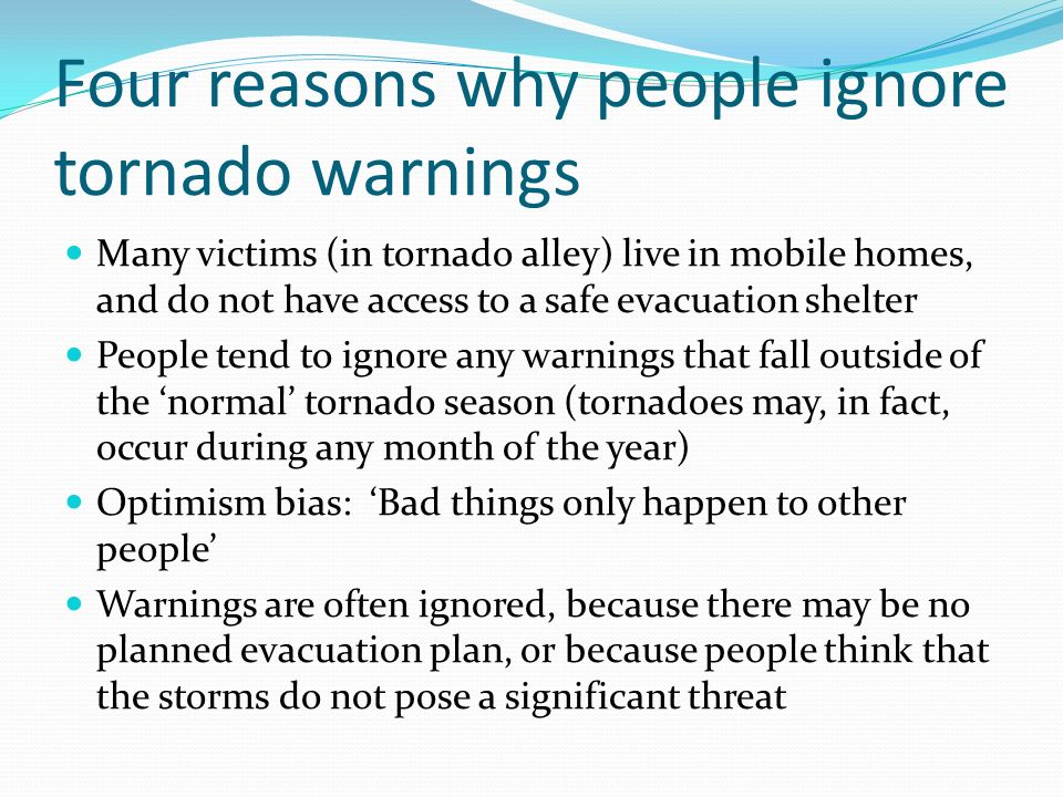 Four reasons why people ignore tornado warnings