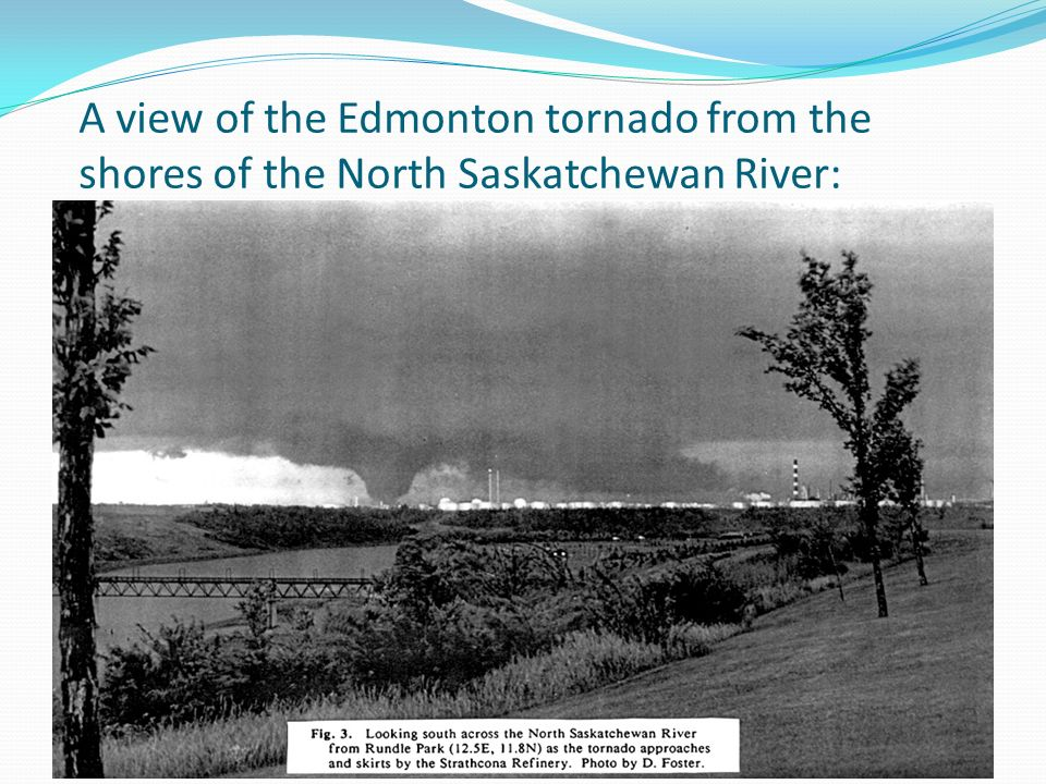 A view of the Edmonton tornado from the shores of the North Saskatchewan River: