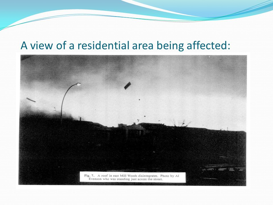 A view of a residential area being affected: