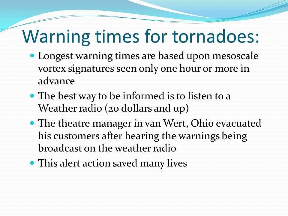 Warning times for tornadoes: