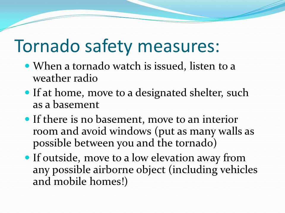 Tornado safety measures: