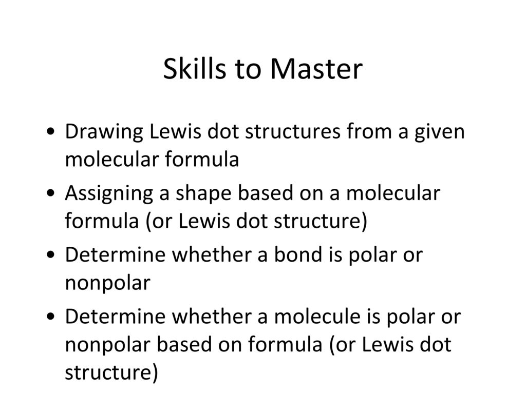 Lewis dot structures and molecular geometries ppt video online skills to master drawing lewis dot structures from a given molecular formula pooptronica Images