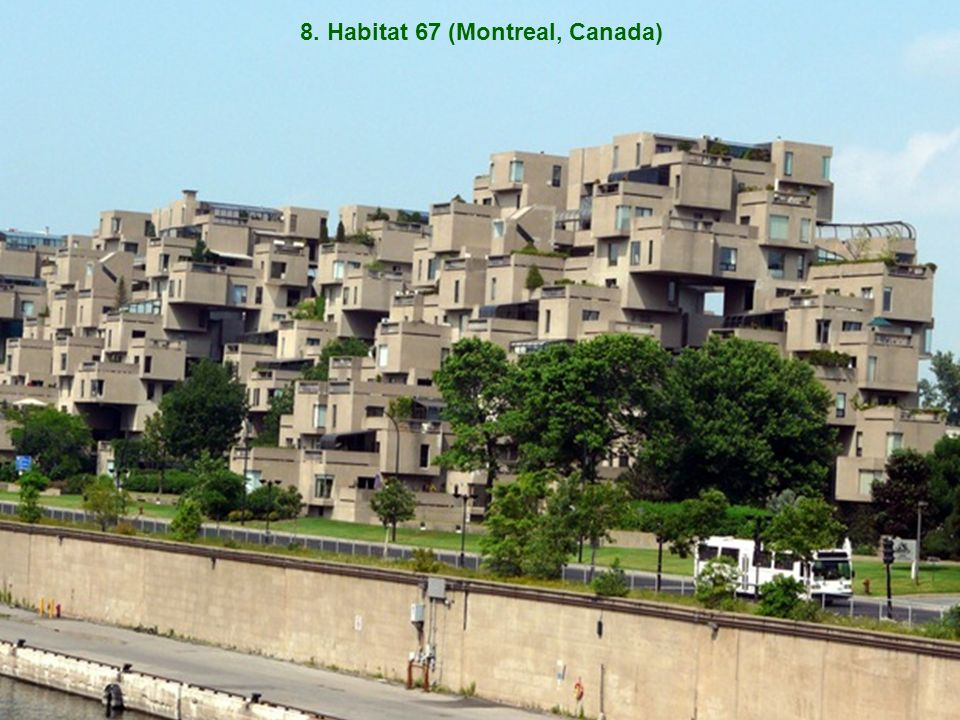 8. Habitat 67 (Montreal, Canada)
