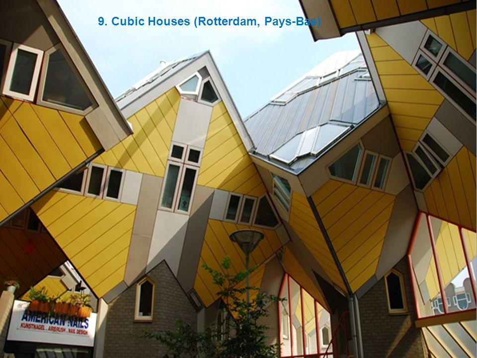 9. Cubic Houses (Rotterdam, Pays-Bas)