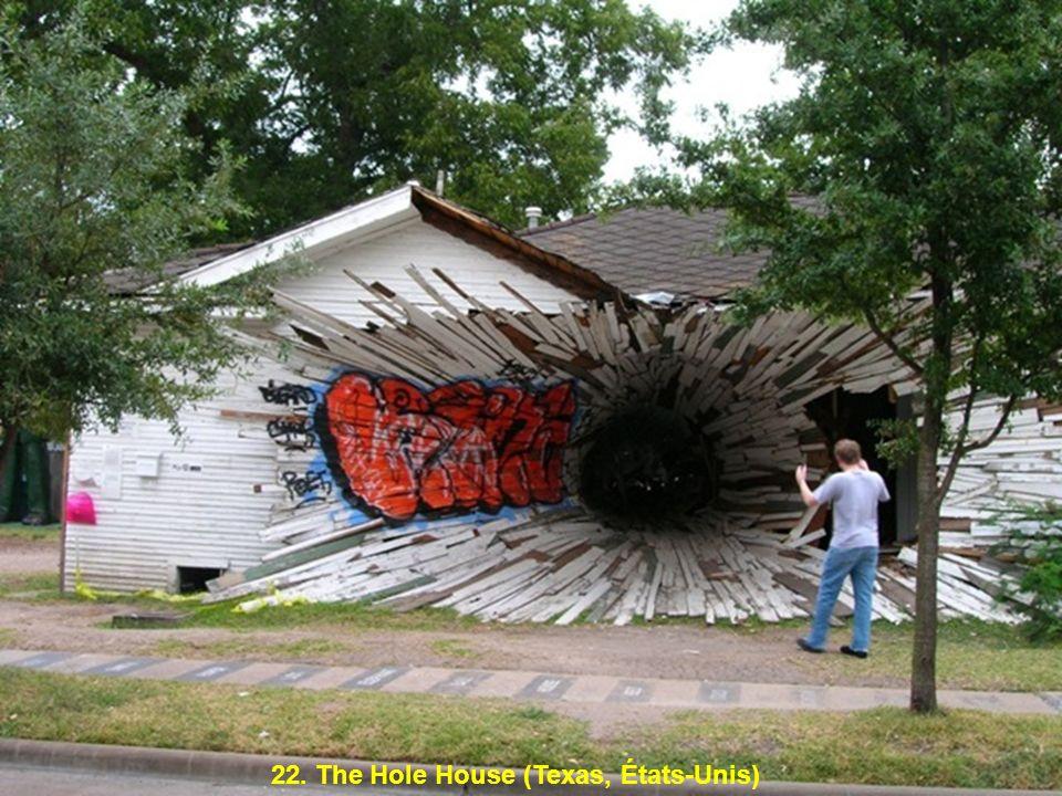 22. The Hole House (Texas, États-Unis)