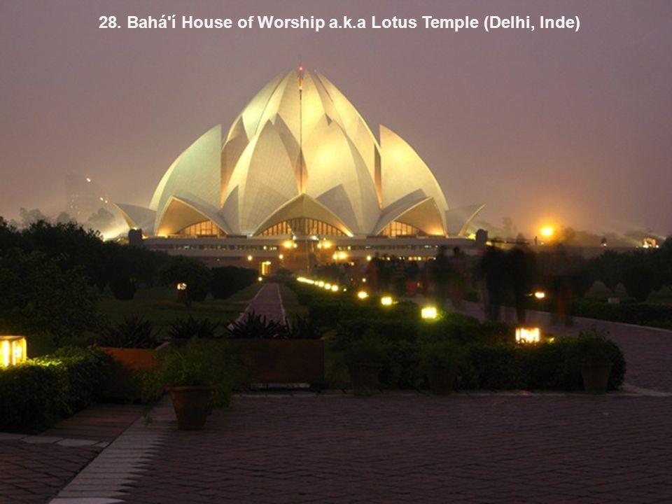 28. Bahá í House of Worship a.k.a Lotus Temple (Delhi, Inde)
