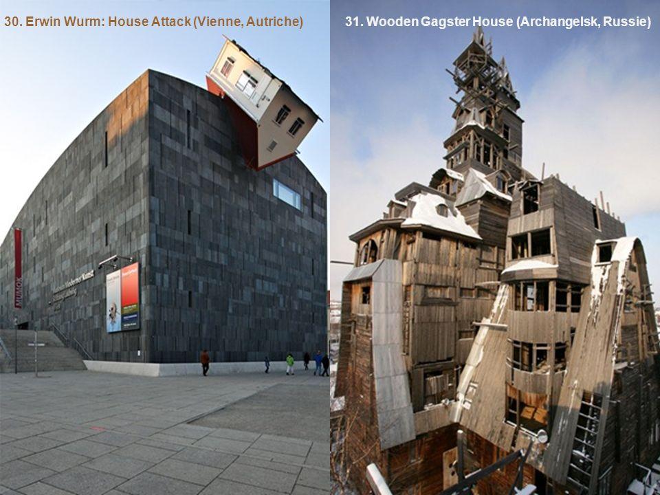 30. Erwin Wurm: House Attack (Vienne, Autriche)