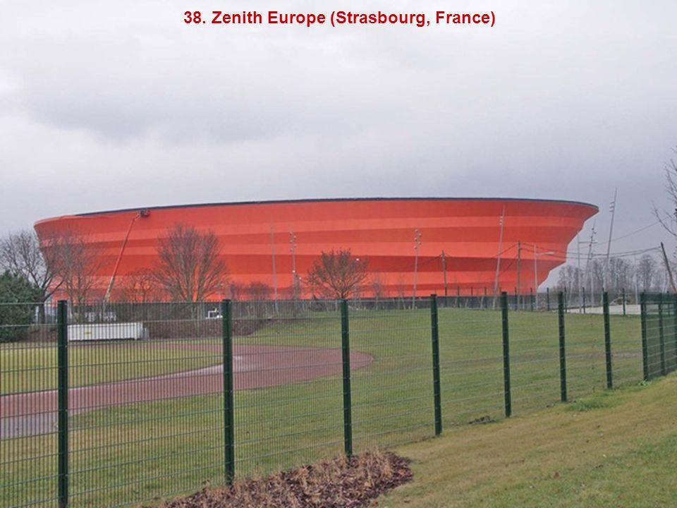 38. Zenith Europe (Strasbourg, France)