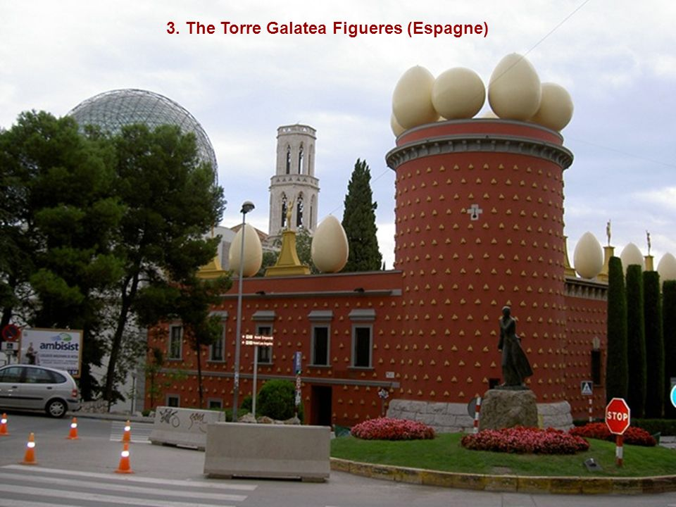 3. The Torre Galatea Figueres (Espagne)