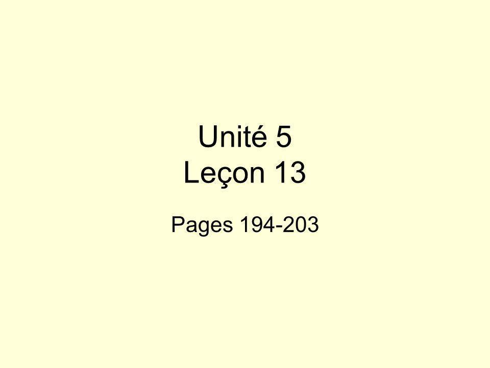 Unité 5 Leçon 13 Pages 194-203