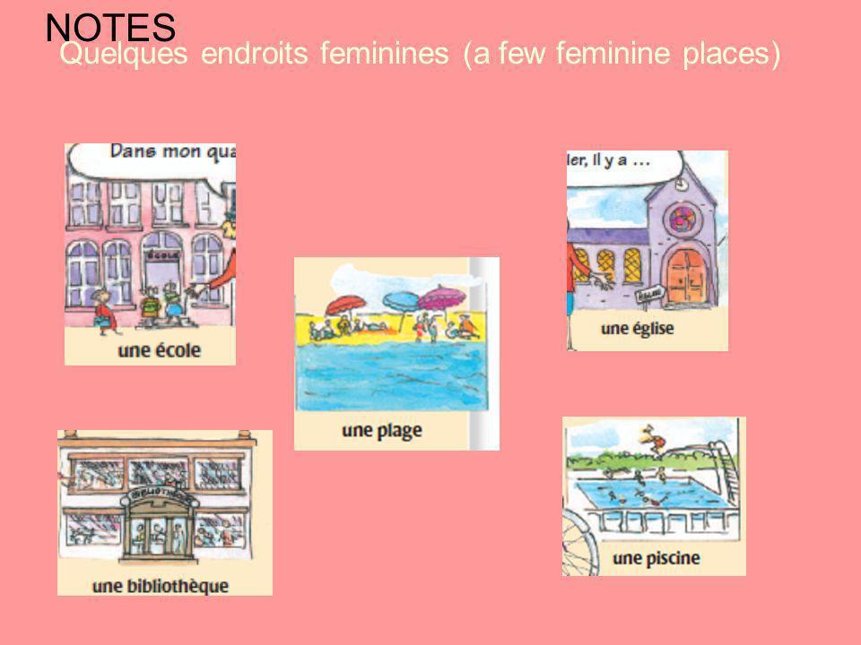 Quelques endroits feminines (a few feminine places)