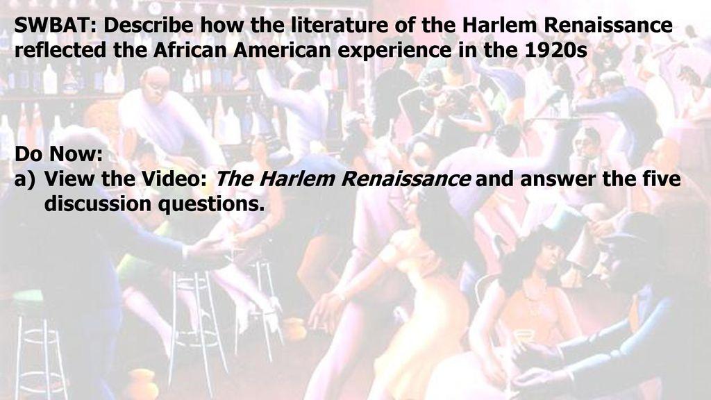 SWBAT Describe how the literature of the Harlem Renaissance – Harlem Renaissance Worksheet