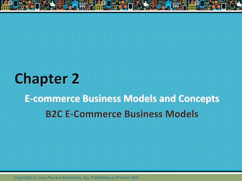 E-commerce Business Models And Concepts B2C E-Commerce Business Models