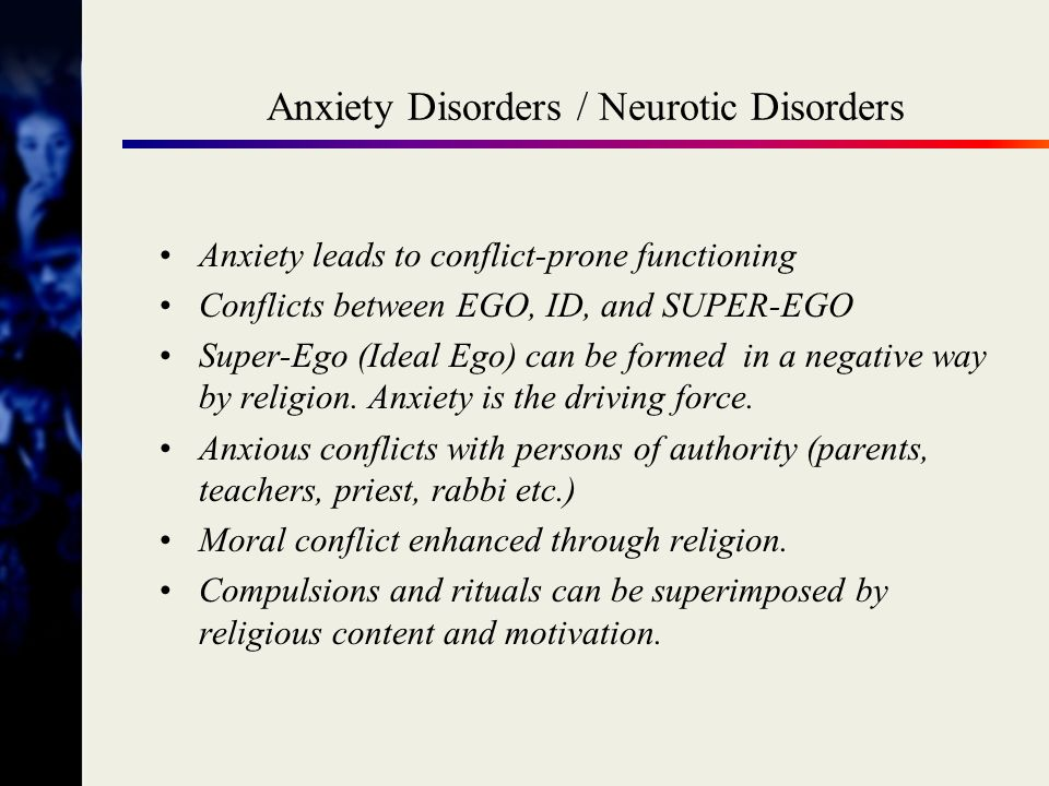 Anxiety Disorders / Neurotic Disorders