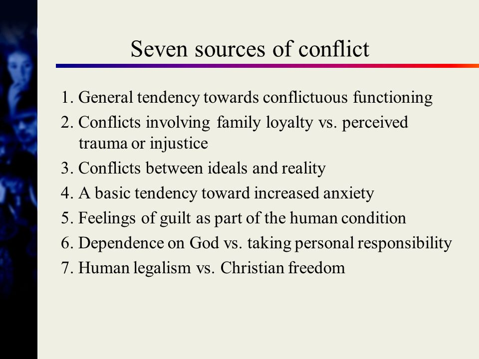 Seven sources of conflict