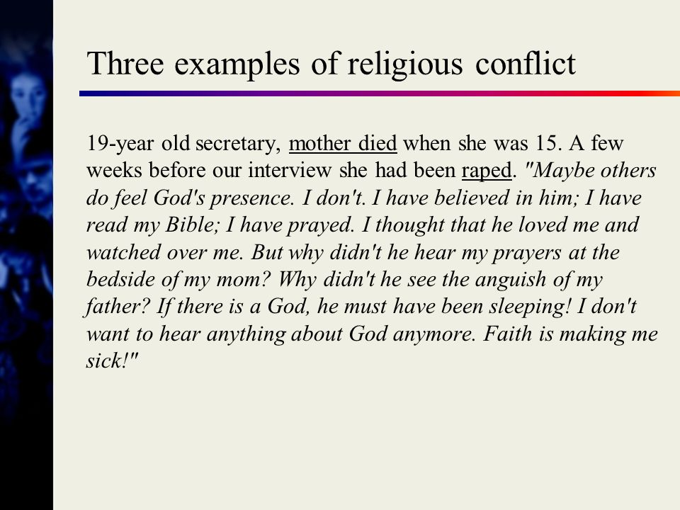 Three examples of religious conflict