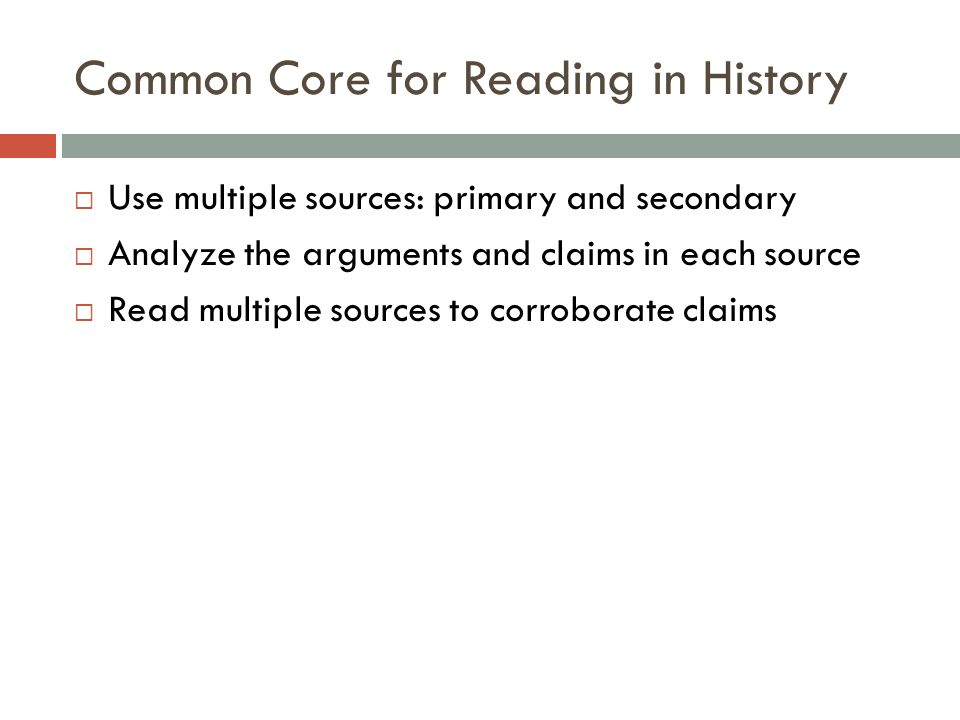 Common Core for Reading in History