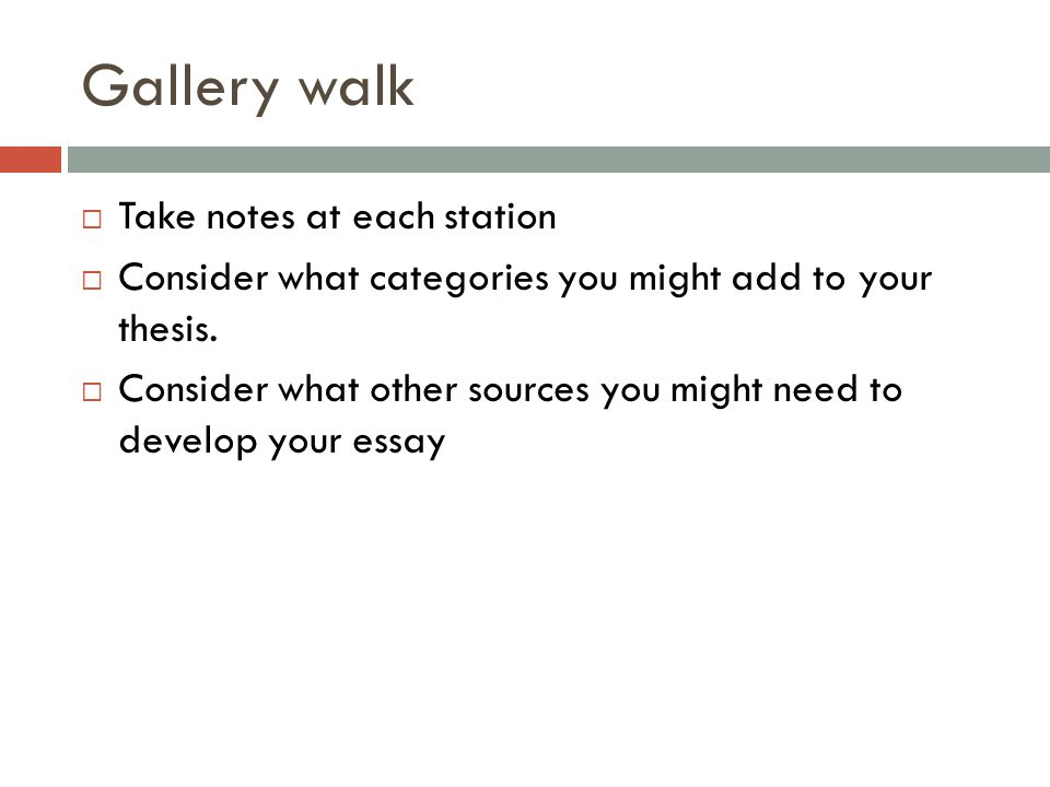 Gallery walk Take notes at each station