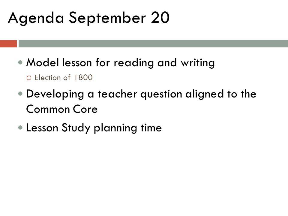 Agenda September 20 Model lesson for reading and writing
