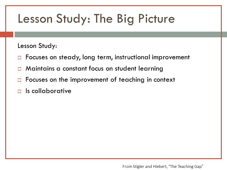 Lesson Study: The Big Picture