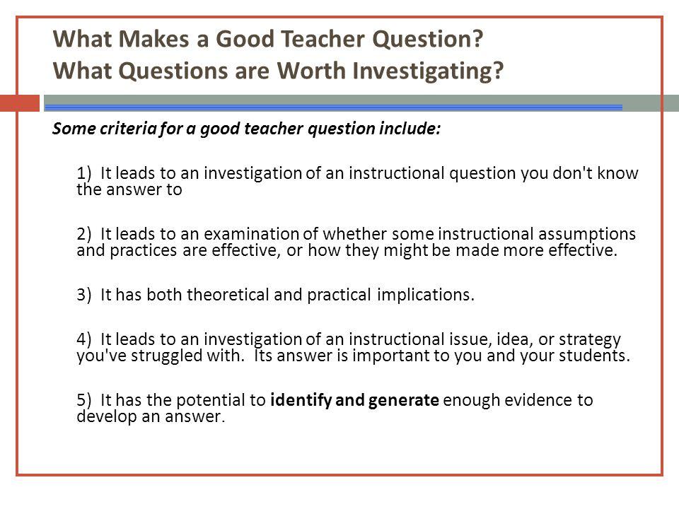 What Makes a Good Teacher Question