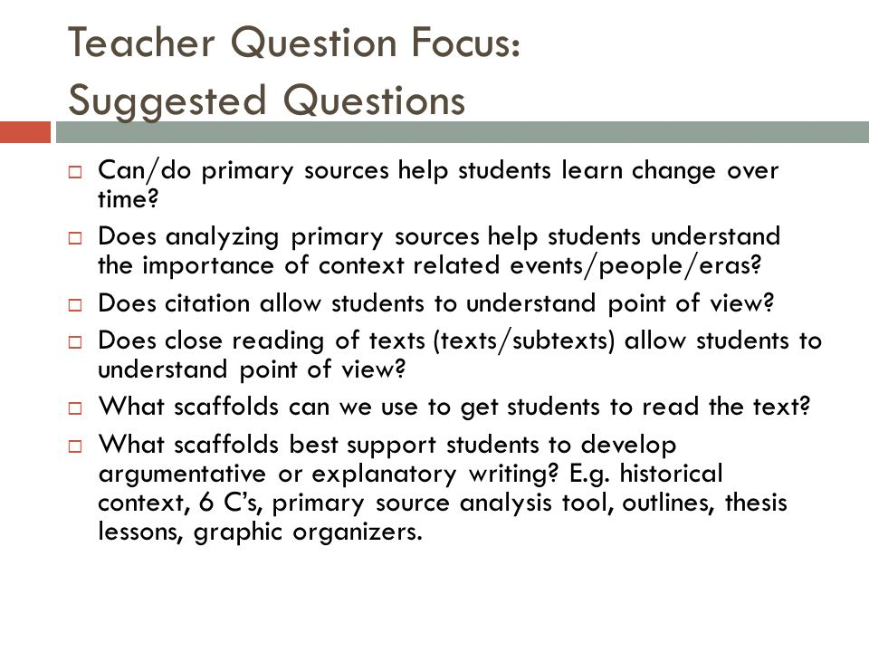 Teacher Question Focus: Suggested Questions