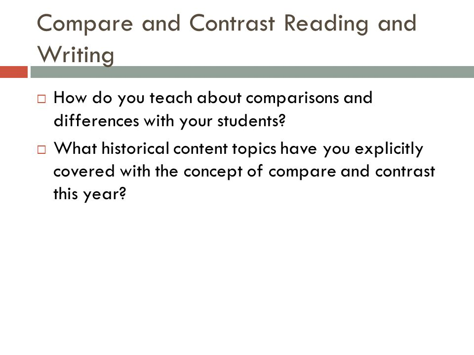 Compare and Contrast Reading and Writing