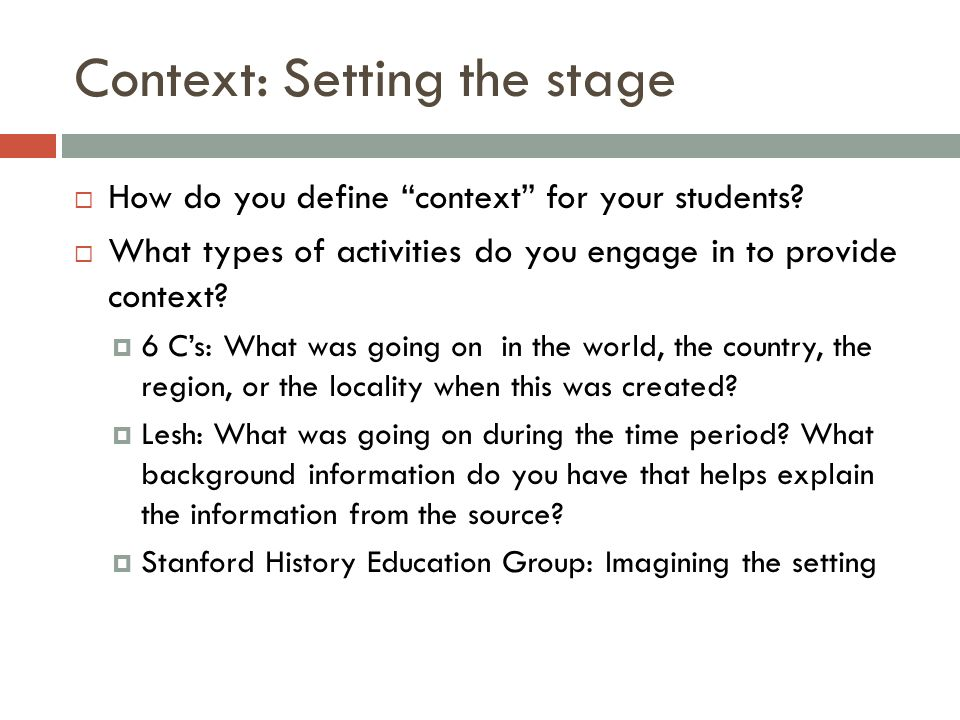 Context: Setting the stage