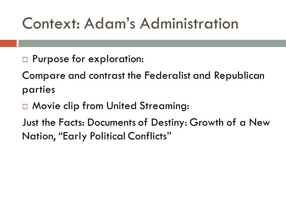 Context: Adam's Administration