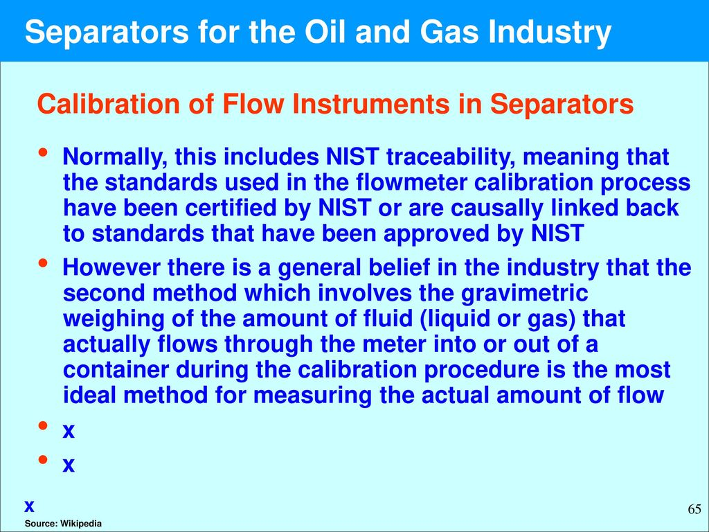 Oil And Gas Measuring Instruments : Separators in the oil and gas industry ppt download