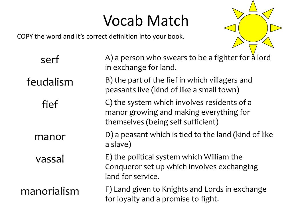 Vocab Match Serf Feudalism Fief Manor Vassal Manorialism