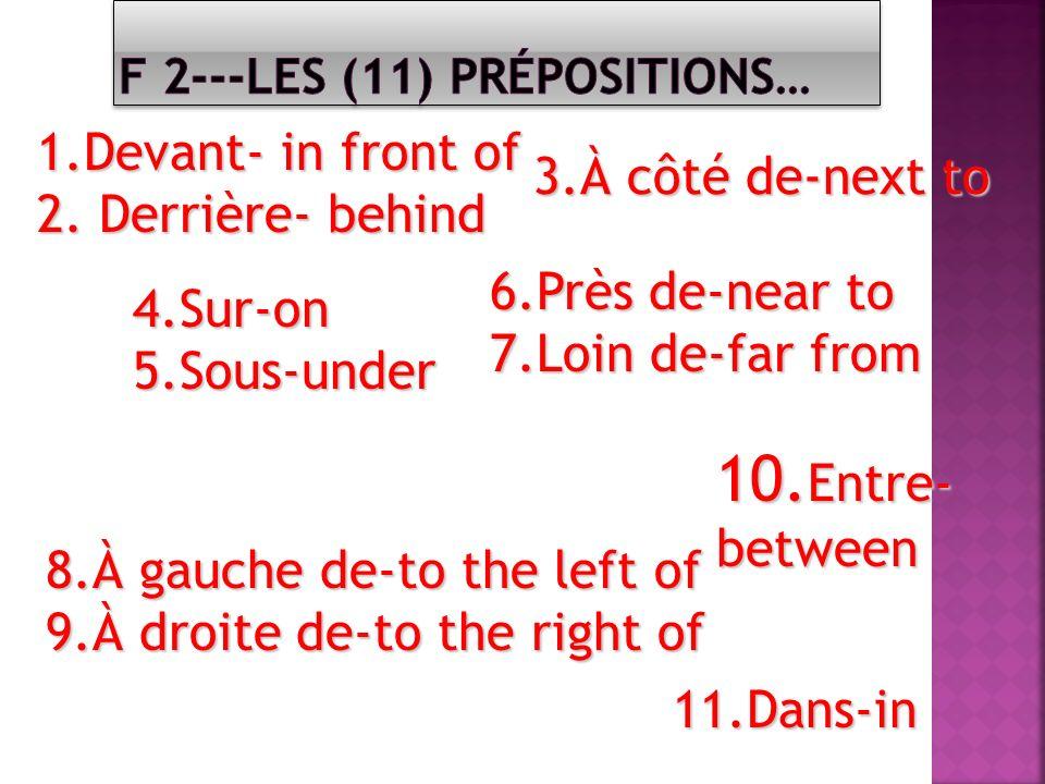 F 2---Les (11) prépositions…