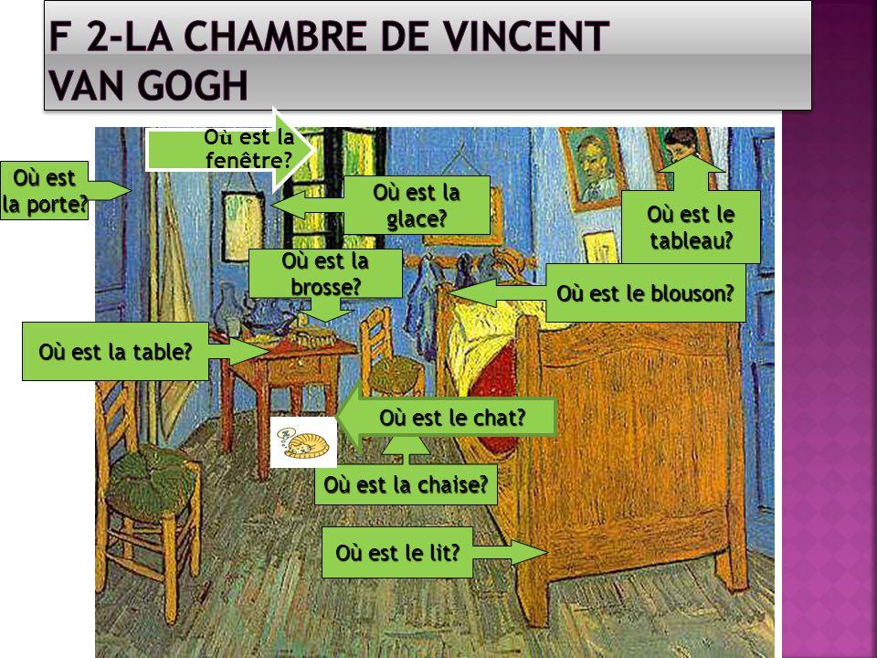 F 2-La Chambre de Vincent Van Gogh