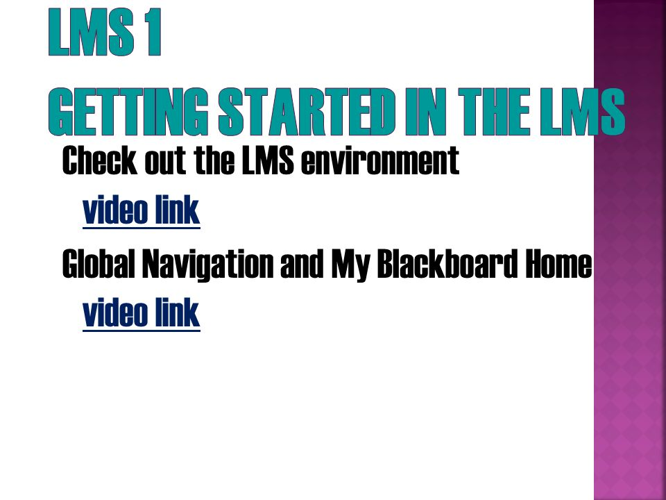 LMS 1 Getting Started in the LMS