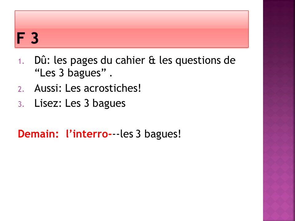 F 3 Dû: les pages du cahier & les questions de Les 3 bagues .