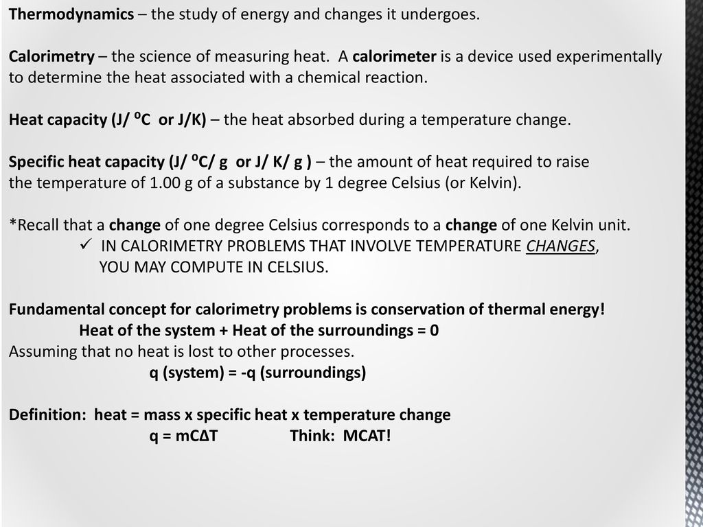 Thermodynamics and Thermochemistry