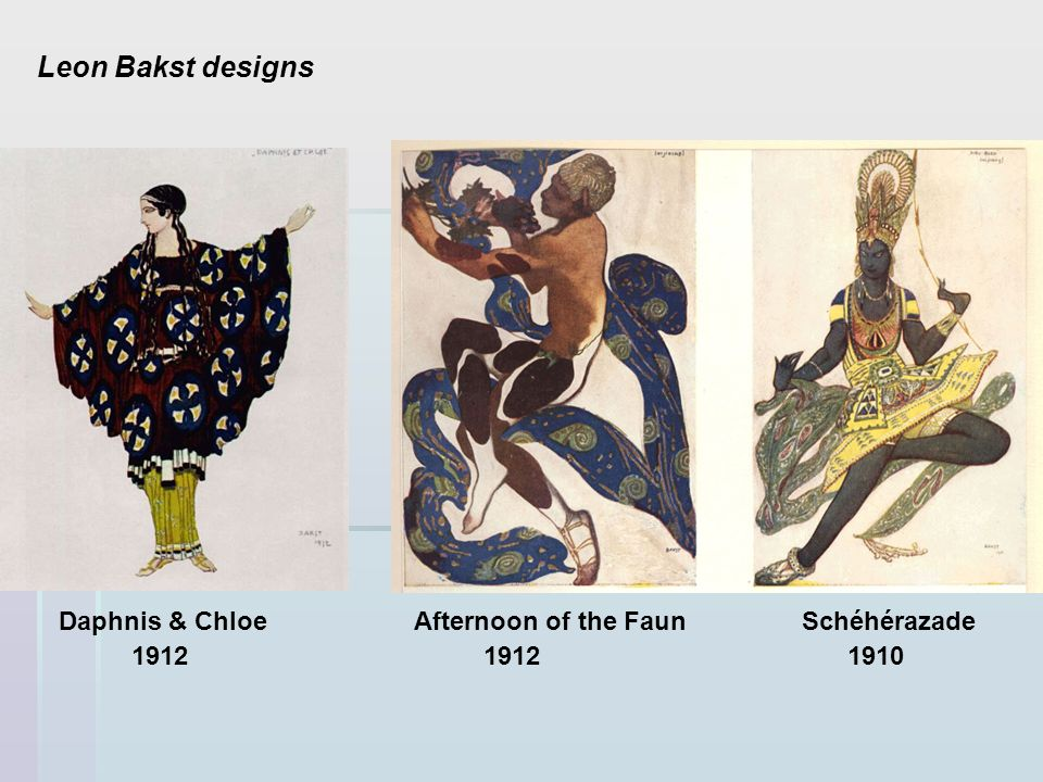 Leon Bakst designs Daphnis & Chloe Afternoon of the Faun Schéhérazade