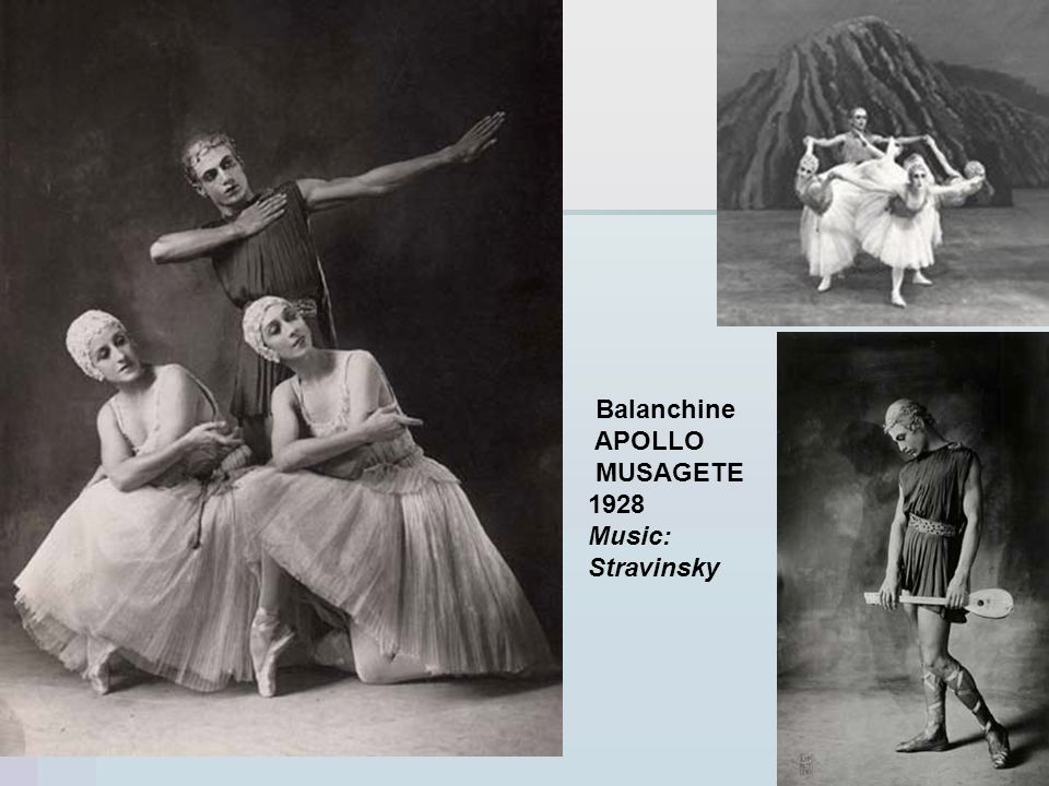 Balanchine APOLLO MUSAGETE 1928 Music: Stravinsky
