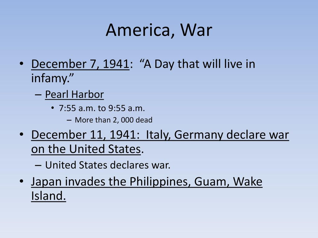 a history of the day of infamy in the united states of america Pearl harbor address to the nation  a date which will live in infamy -- the united states of america was suddenly and  the united states was at.